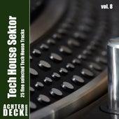 Tech House Sektor, Vol. 8 by Various Artists