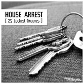 House Arrest (25 Locked Grooves) by Various Artists