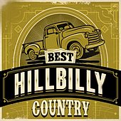 Best Hillbilly Country by Various Artists