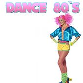 Dance 80's by Disco Fever