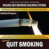 Quit Smoking by Binaural Beat Brainwave Subliminal Systems