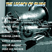 The Legacy of Blues 1 by Various Artists