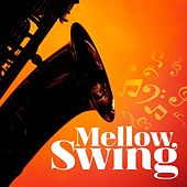 Mellow Swing by Various Artists