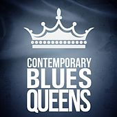 Contemporary Blues Queens by Various Artists