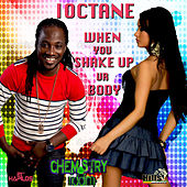 When You Shake Up Your Body - Single by I-Octane