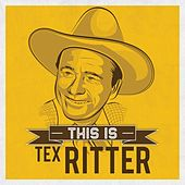 This is by Tex Ritter