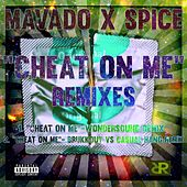 Cheat On Me (Remixes) by Mavado