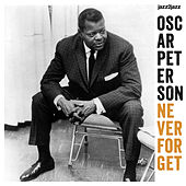 Never Forget - In the Mood for Love by Oscar Peterson