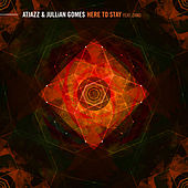 Here to Stay (feat. Zano) by Atjazz