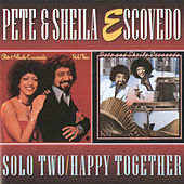 Solo Two/Happy Together by Pete Escovedo