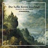 Die helle Sonn leuchtet:  Deutsche Kirchenlieder by Stimmwerck