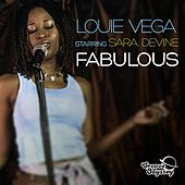 Fabulous (Louie Vega Starring Sara Devine) by Little Louie Vega