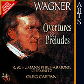 Wagner: Ouvertures & Preludes by Robert Schumann