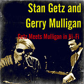 Getz Meets Mulligan in Hi-Fi (Stereo) by Stan Getz