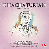 Khachaturian: Masquerade, Ballet (Digitally Remastered) by Araksya Yeshayevna Mansurian