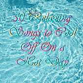 50 Relaxing Songs to Cool Off On a Hot Day by Pianissimo Brothers