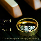 Hand in Hand: 50 Piano Songs for an Engagement Party by Pianissimo Brothers