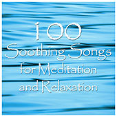 100 Soothing Songs for Meditation and Relaxation by Pianissimo Brothers