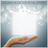 Calming Music for Retail Stores by Pianissimo Brothers