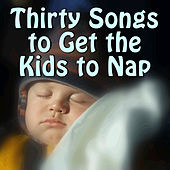 Thirty Songs to Get the Kids to Nap by Pianissimo Brothers