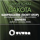 Sleepwalkers (Dont Stop) + Sinners (The Remixes) by Markus Schulz