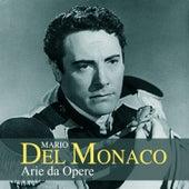 Mario Del Monaco: Arie da opere by Mario del Monaco