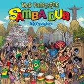 The Samba Dub Experience by Mad Professor