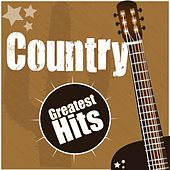 Country Greatest Hits by Various Artists