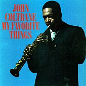 My Favorite Things (Atlantic) by John Coltrane