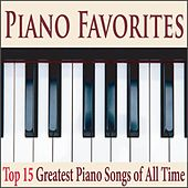 Piano Favorites: Top 15 Greatest Piano Songs of All Time by Robbins Island Music Group
