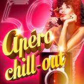 Apéro Chill-Out (50 titres de musique lounge et chill-out pour prendre l'apéro) by Various Artists