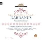 Rameau: Dardanus by Bernard Richter