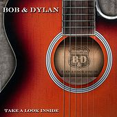 Take a Look Inside by Bob Dylan