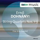 Dohnányi: String Quartets Nos. 1-3 by Fine Arts Quartet