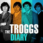 The Troggs Diary by The Troggs