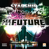 See the Future (Remastered) by Starship