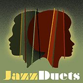 Jazz Duets by Various Artists