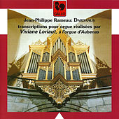 Rameau: Dardanus (Transcribed for Organ) by Viviane Loriaut