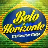 Belo Horizonte (Brasilianische Klänge) by Various Artists