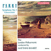 Parry: Symphony No. 1 & Concertstück in G Minor by London Philharmonic Orchestra