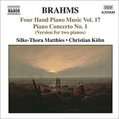 BRAHMS: Four-Hand Piano Music, Vol. 17 by Silke-Thora Matthies