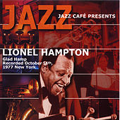 Jazz Cafe Presents Lionel Hampton by Lionel Hampton