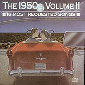 16 Most Requested Songs - The 1950s, Volume II by Various Artists