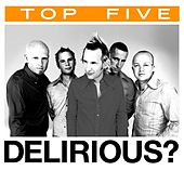 Top 5: Hits by Delirious?