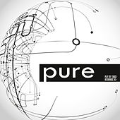 Pure by Various Artists