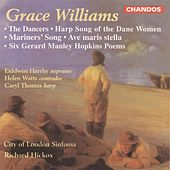 Williams: The Dancers, Two Choruses, Ave maris stella & Six Gerard Manley Hopkins Poems by Various Artists