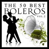 The 50 Best Boleros Vol.2 by Various Artists