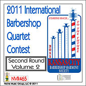2011 International Barbershop Quartet Contest - Second Round - Volume 2 by Various Artists
