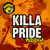 Massive B Presents: Killa Pride Riddim von Various Artists