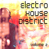 Electro House District Volume 2 by Various Artists